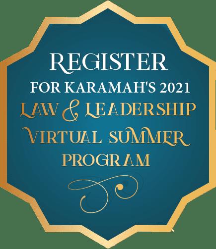 Register for Karamah's 2021 Law & Leadership Virtual Summer Program